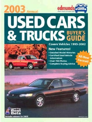 Edmunds Used Cars and Trucks Buyer's Guide: 2003 (Edmund's Used Cars & Trucks Buyer's Guide).
