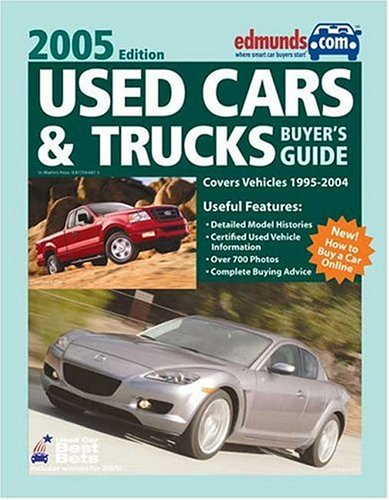 9780877596875: Used Cars & Trucks Buyer's Guide 2005 Annual (EDMUNDSCOM USED CARS AND TRUCKS BUYER'S GUIDE)