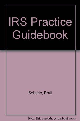 9780877600008: IRS Practice Guidebook