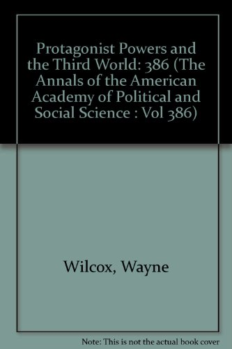 9780877611219: Protagonist Powers and the Third World (The Annals of the American Academy of Political and Social Science : Vol 386)