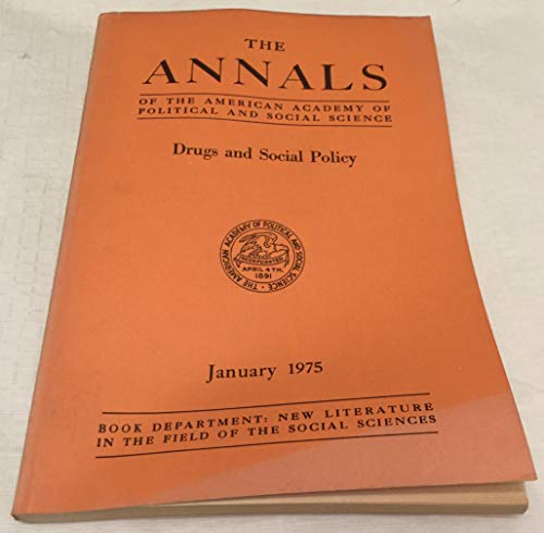 Drugs and social policy (The Annals of: Lenore R. Kupperstein