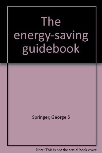 9780877621478: The energy-saving guidebook [Paperback] by Springer, George S