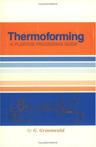 9780877625261: Thermoforming: A Plastics Processing Guide