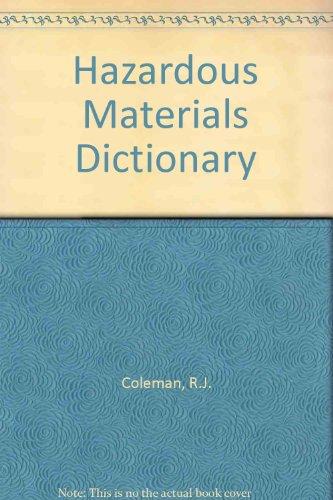 Hazardous Materials Dictionary: Weed, Don; Williams,
