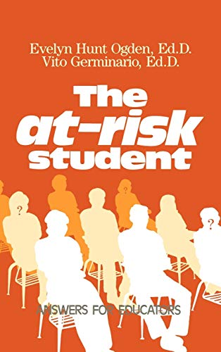 9780877625735: The At-Risk Student