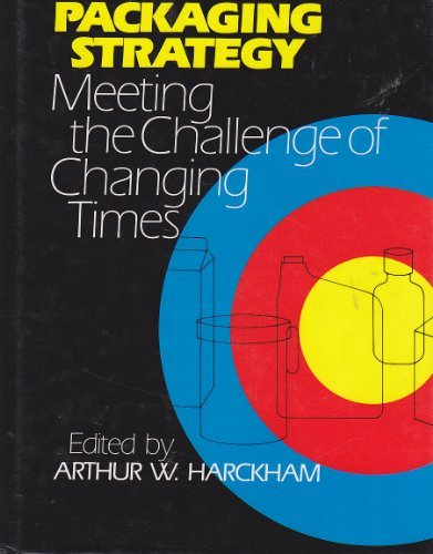 9780877625865: Packaging Strategy-Meeting the Challenge of Changing Times