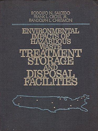 Environmental Impacts of Hazardous Waste Treatment, Storage and Disposal Facilities: Cross Jr., ...