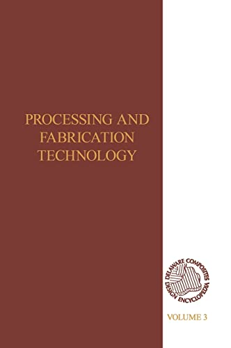 Delaware Composites Design Encyclopedia: Processing and Fabriactaion Technology, Volume III: ...