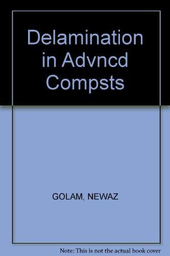 9780877627531: Delamination in Advanced Composites