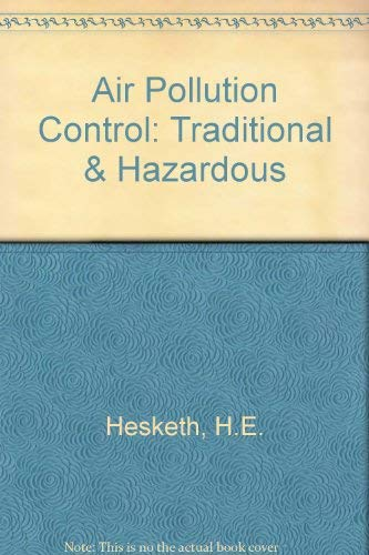 9780877627630: Air Pollution Control: Traditional and Hazardous Pollutants