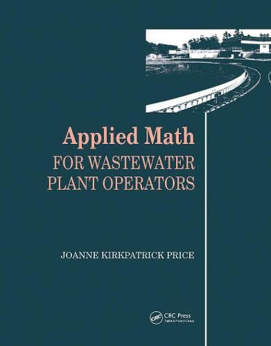 9780877628095: Applied Math for Wastewater Plant Operators