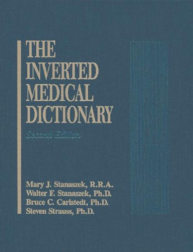 9780877628255: Inverted Medical Dictionary, Second Edition