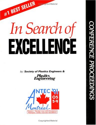 9780877628446: Search of Excellence, ANTEC 91
