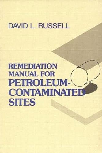 9780877628767: Remediation Manual for Petroleum Contaminated Sites