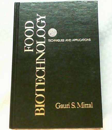 9780877628880: Food Biotechnology: Techniques and Applications