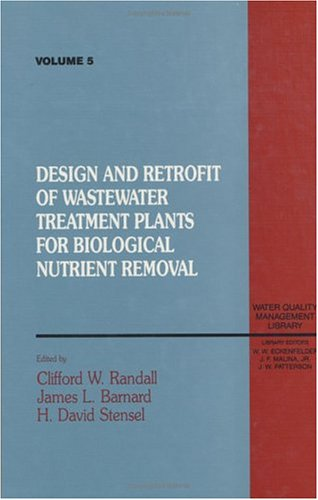 9780877629221: Design and Retrofit of Wastewater Treatment Plants for Biological Nutritient Removal, Volume V