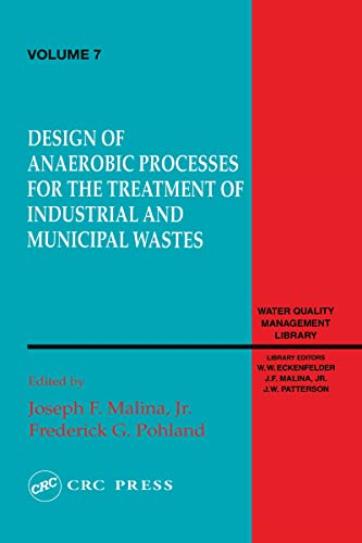 9780877629429: Design of Anaerobic Processes for Treatment of Industrial and Muncipal Waste, Volume VII (Water Quality Management Library)