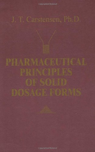 9780877629559: Pharmaceutical Principles of Solid Dosage Forms
