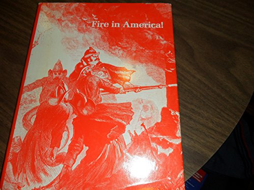 Fire in America!: Lyons, Paul R.