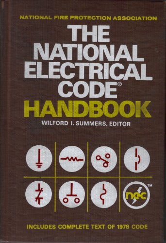 NFPA Handbook of the National Electrical Code by the Nat'l Fire Protection Association ...