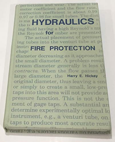 Hydraulics for Fire Protection (NFPA TXT): Hickey, Harry E.