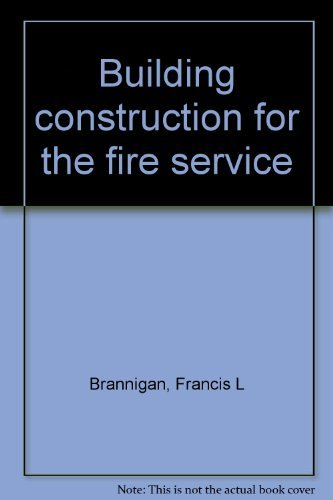 9780877652274: Building construction for the fire service