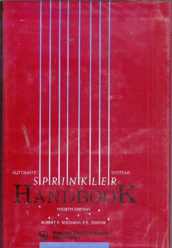 Automatic Sprinkler Systems Handbook: National Fire Protection Association