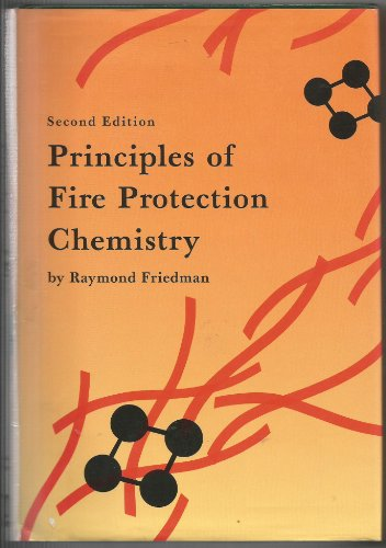 9780877653639: Principles of Fire Protection Chemistry