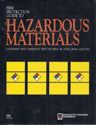 9780877653660: Fire Protection Guide to Hazardous Materials