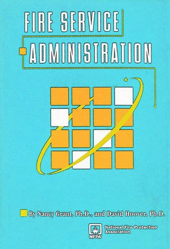9780877653905: Fire Service Administration