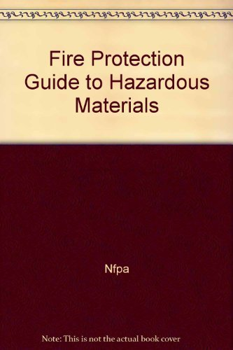 9780877654001: Fire Protection Guide to Hazardous Materials