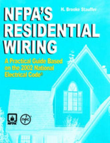 9780877654926 nfpa s residential wiring abebooks h brooke rh abebooks com Residential Wiring Symbols Hydromill Wiring