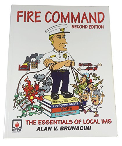 Fire Command: Alan V. Brunacini