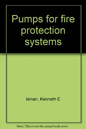 9780877655480: Pumps for fire protection systems