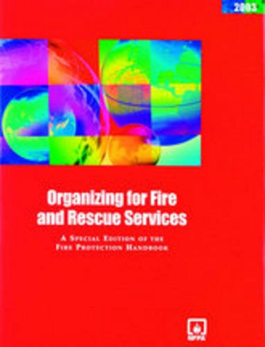 9780877655770: Organizing For Fire And Rescue Services