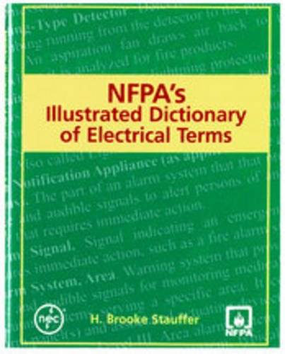 NFPA's Illustrated Dictionary Of Electrical Terms (9780877655985) by H. Brooke Stauffer