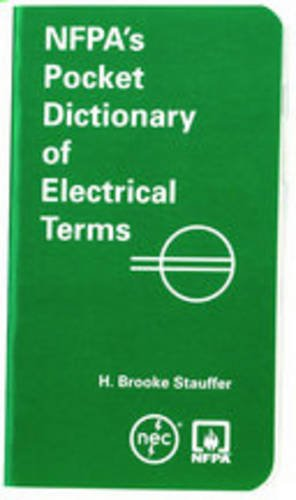 9780877655992: NFPA's Pocket Dictionary Of Electrical Terms
