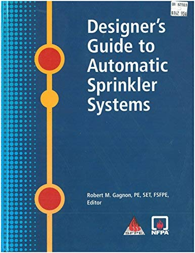 9780877656210: Designer's Guide to Automatic Sprinkler Systems