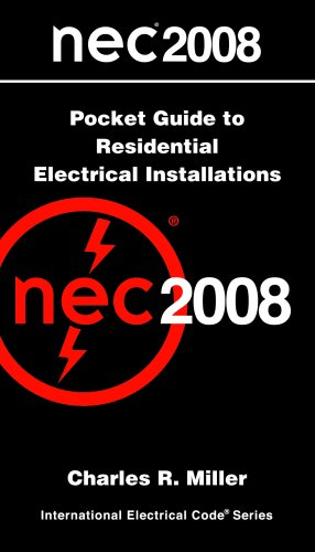 National Electrical Code: 2008 Pocket Guide to Residential Electrical Installations (National Electrical Code (Nec) Pocket Guide Volume 1 Residential) (0877657971) by NFPA