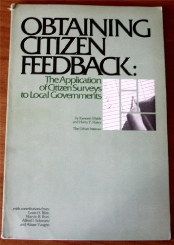 Obtaining Citizen Feedback : The Application of: Harry P. Hatry;