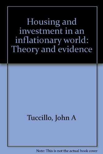 Housing and investment in an inflationary world: Theory and evidence: Tuccillo, John A