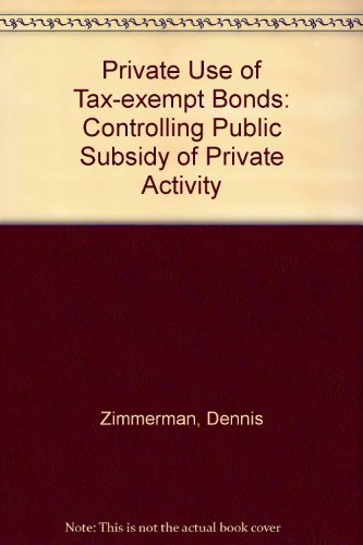 9780877664987: PRIVATE USE OF TAX-EXEMPT BONDS, THE