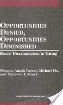 9780877665533: OPPORTUNITIES DENIED, OPPORTUNITIES DIMI (Urban Institute Reports)