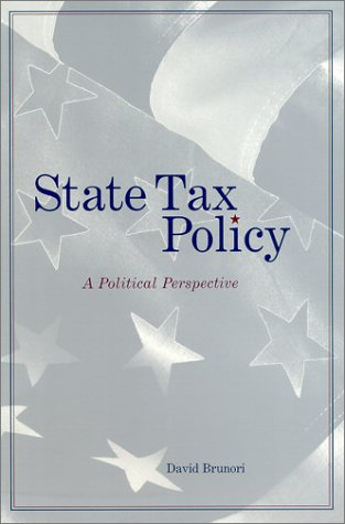 9780877667032: STATE TAX POLICY - A POLITICAL PERSPECTI