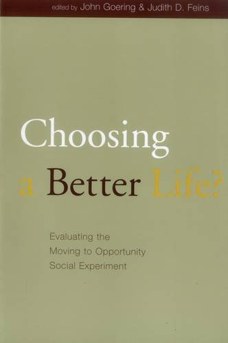 9780877667131: Choosing a Better Life?: Evaluating the Moving to Opportunity Social Experiment (Urban Institute Press)