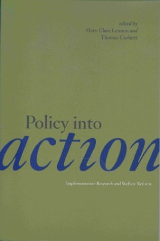 9780877667148: Policy Into Action: Implementation Research and Welfare Reform (Urban Institute Press)