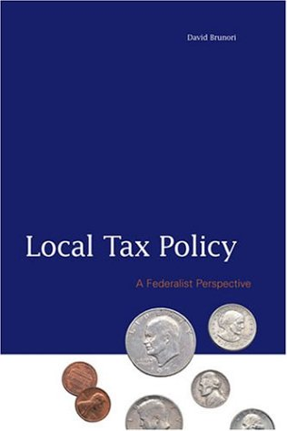 9780877667179: LOCAL TAX POLICY