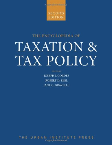 9780877667520: The Encyclopedia of Taxation And Tax Policy