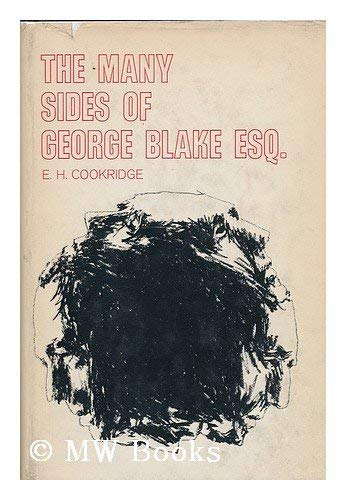 9780877690269: The many sides of George Blake, Esq.;: The complete dossier,