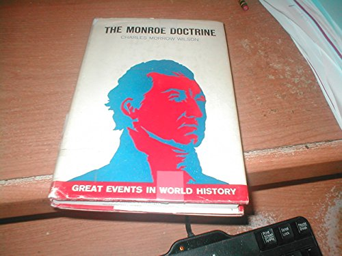 9780877690696: Monroe Doctrine (Great Events in World History)
